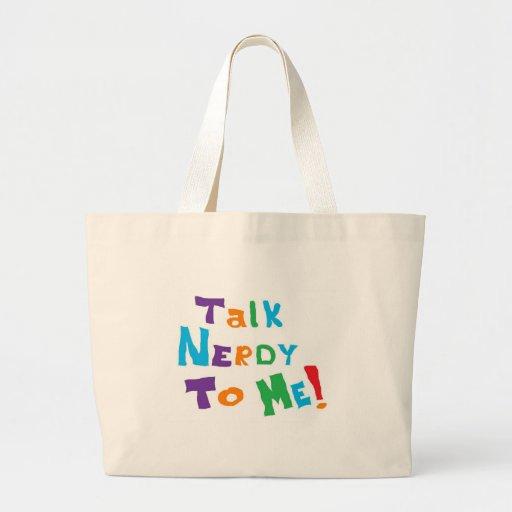 Talk Nerdy Bags
