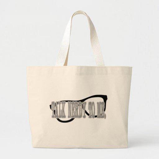 Talk Nerdy To Me Canvas Bag