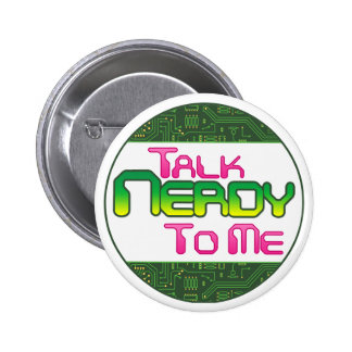 Talk Nerdy To Me Circuit Buttons