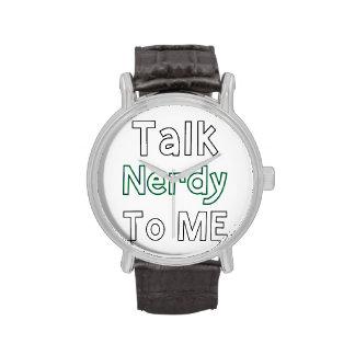 Talk Nerdy To Me Watch