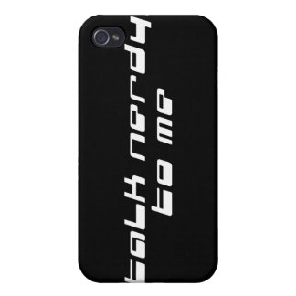 Talk Nerdy To Me Case For iPhone 4