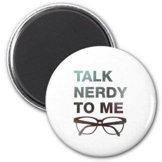 talk nerdy to me refrigerator magnet