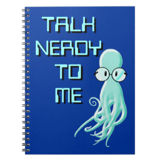Talk Nerdy To Me Notebook