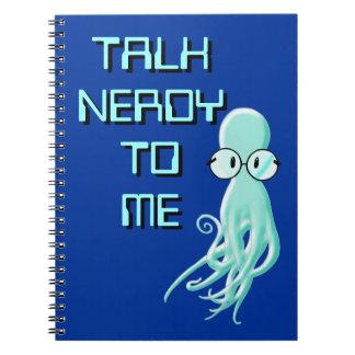 Talk Nerdy To Me Notebook