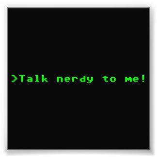 Talk Nerdy To Me Photo