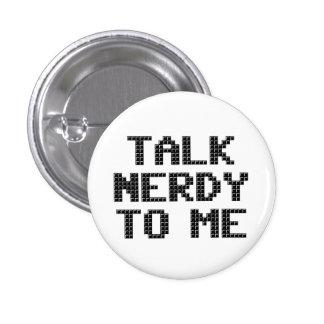 Talk Nerdy to Me Pixelated Button