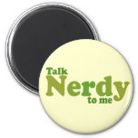 Talk nerdy to me refrigerator magnet