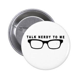talk nerdy to me tshirts K.png Pins