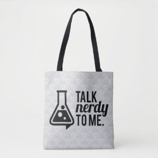 Talk Nerdy Tote Bag