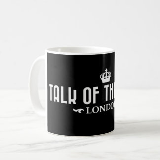 Talk of the Town - Drinking Mug