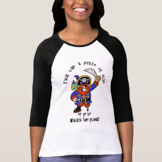 Talk Pirate or Walk The Plank - It's Pirate Day T-shirts