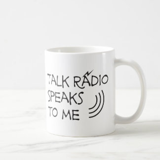 Talk Radio Speaks To Me © Mug