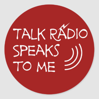 Talk Radio Speaks To Me © Round Sticker