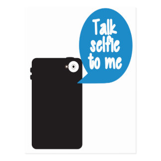 Talk Selfie to Me Postcard