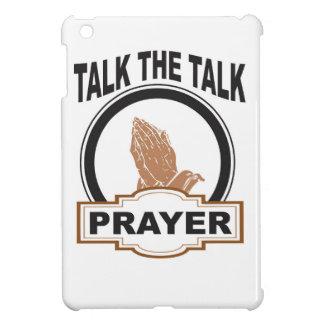 Talk the talk prayer iPad mini cover