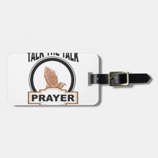 Talk the talk prayer luggage tag