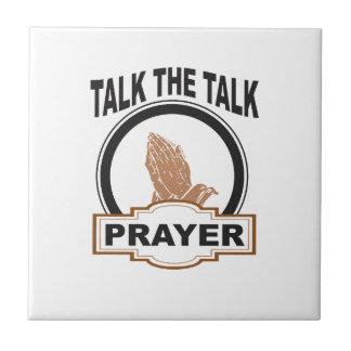 talk the talk prayer yeah ceramic tile