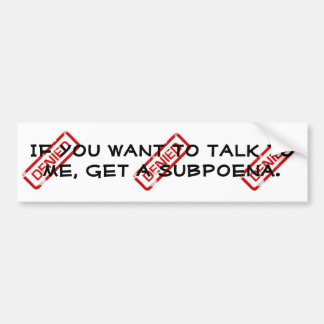 Talk To Me Bumper Sticker