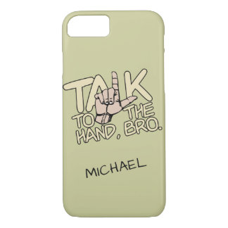 Talk To The Hand custom phone cases