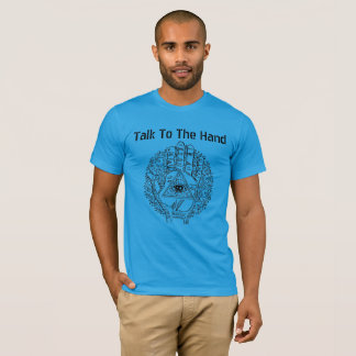 Talk To The Hand Men's Tee