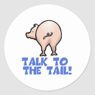 Talk to the Tail Piggy Pig Stickers