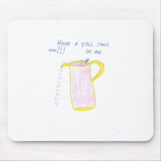 Tall Cool One Mouse Pad