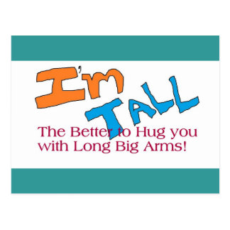 Tall is best for Hugs Post Card