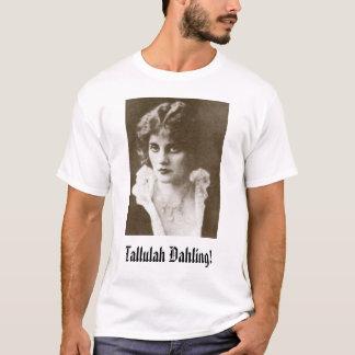 Tallulah Bankhead, Tallulah Dahling! T-Shirt