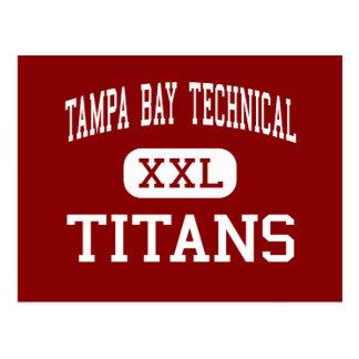 Tampa Bay Technical - Titans - High - Tampa Postcard