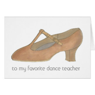 Tan Character Shoe Favorite Dance Teacher Card