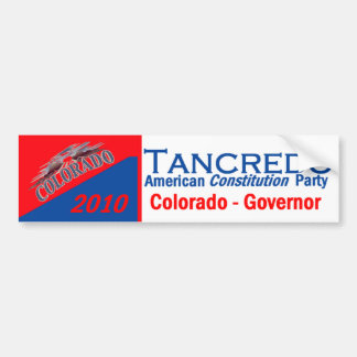 TANCREDO 2010 Bumper Sticker Car Bumper Sticker