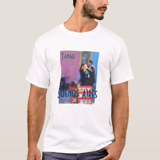 Tango   Buenos Aires, T-Shirt