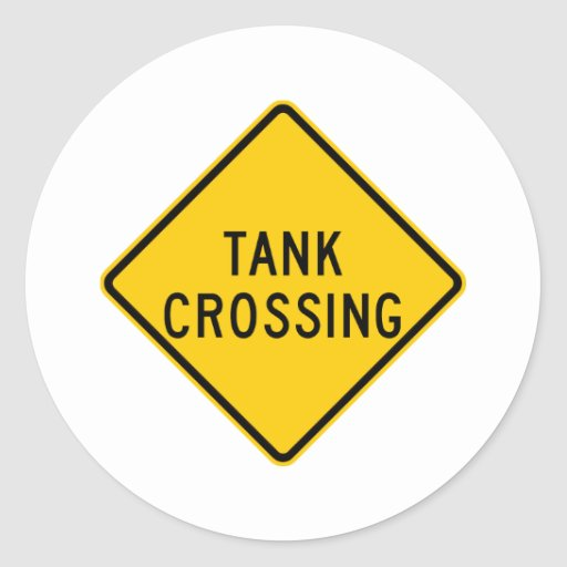 Tank Crossing Highway Sign Round Stickers