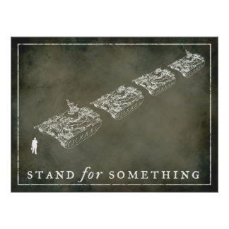 "Tank Man ""Stand"" Customizable Posters"