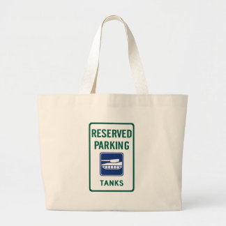 Tank Parking Highway Sign Bag