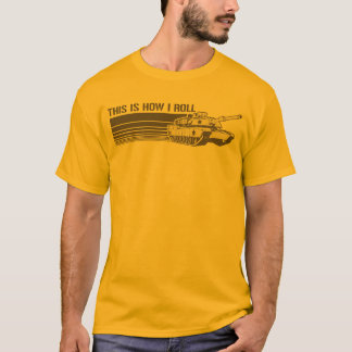 Tank, This is How I Roll T-Shirt