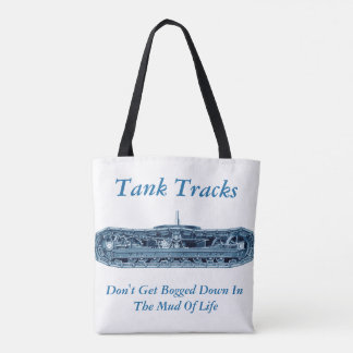 Tank Tracks Mud of Life Inspiration Blue Tote Bag