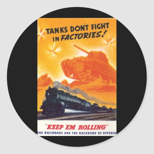 Tanks Don't Fight in Factories Sticker