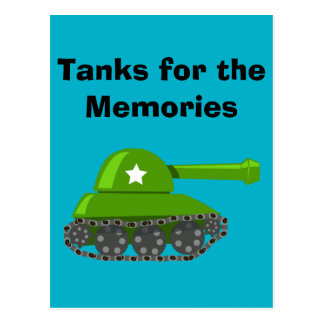 Tanks for the Memories Postcard