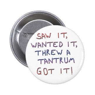 Tantrum copy 6 cm round badge