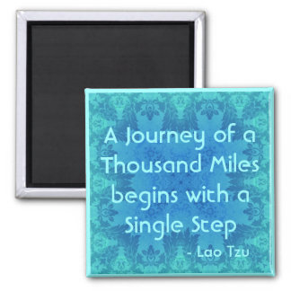 Taoist Quote : Thousand Mile Journey. Magnet