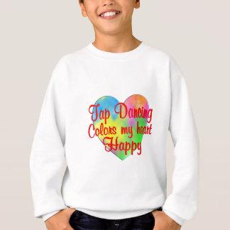Tap Dancing Colors My Heart Happy Sweatshirt