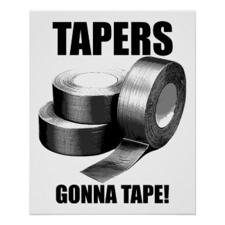 Taper's Gonna Tape Funny Poster