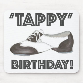 Tappy Birthday Black White Tap Dance Teacher Shoe Mouse Pad