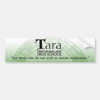 Tara Bumper Sticker