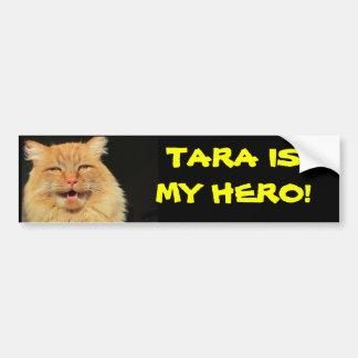 Tara Cat is My Hero Bumper Sticker