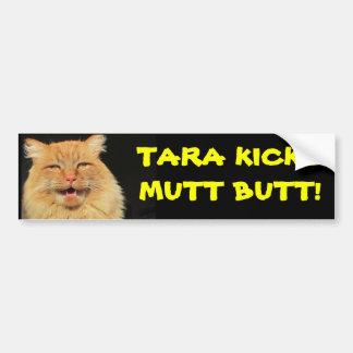 Tara Cat Kicks Mutt Butt Bumper Sticker
