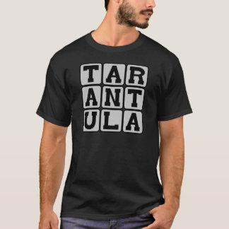 Tarantula, Hairy Spider T-Shirt