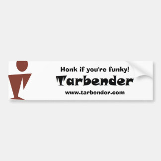 Tarbender - honk if you're funky! bumper sticker