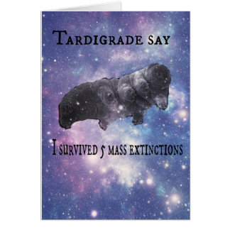 Tardigrade Say Happy Birthday Card